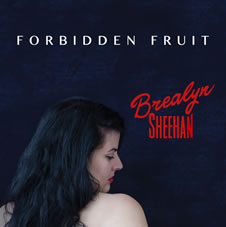 Brealyn Sheehan - Forbidden Fruit