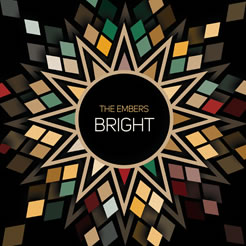 The Embers - Bright