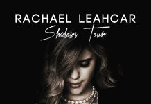 Rachael Leahcar - Shadows - Tour