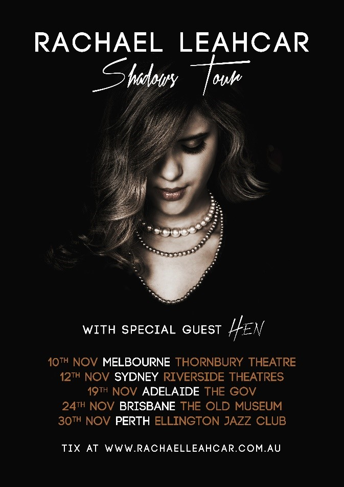 Rachael Leahcar - Shadows - Tour