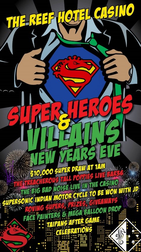 The Reef Hotel Casino rings in the new year super hero style