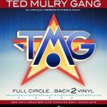 Ted Mulry Gang - Full Circle... Back 2 Vinyl