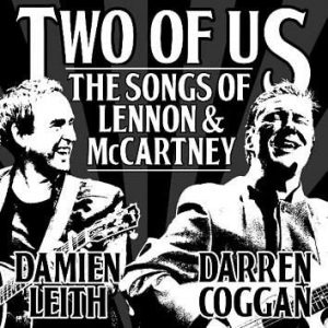 Two Of Us – The Songs Of Lennon & McCartney @ The Bunbury Regional Entertainment Centre (The Cube Theatre), BUNBURY WA