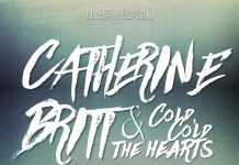 Catherine Britt and the Cold Cold Hearts