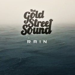 That Gold Street Sound - Rain