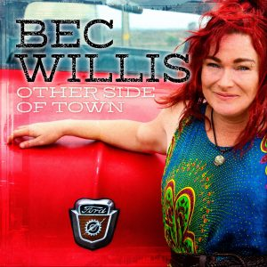 Country blues singer-songwriter Bec Willis releases her long-awaited third album Other Side Of Town