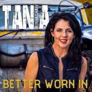 Tania Kernaghan | Better Worn In | Single Release