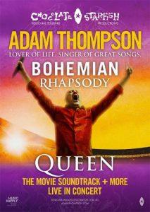 Adam Thompson | Bohemian Rhapsody @ Ulumbarra Theatre