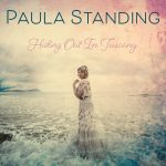 Paula Standing - Hiding Out In Tuscany