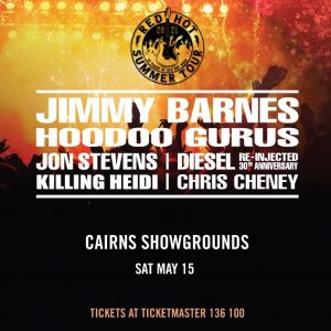 The Red Hot Summer Tour @ Cairns Showgrounds